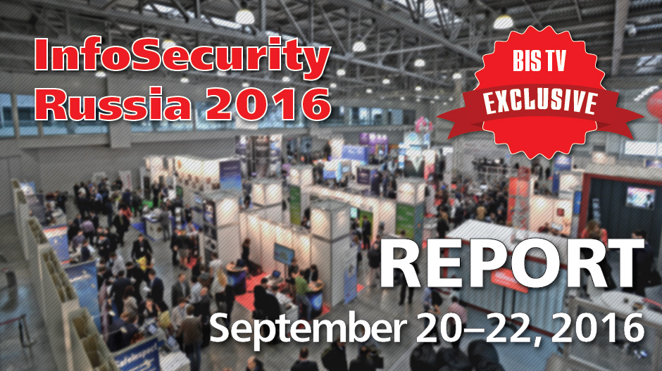 InfoSecurity Russia 2016 – Report